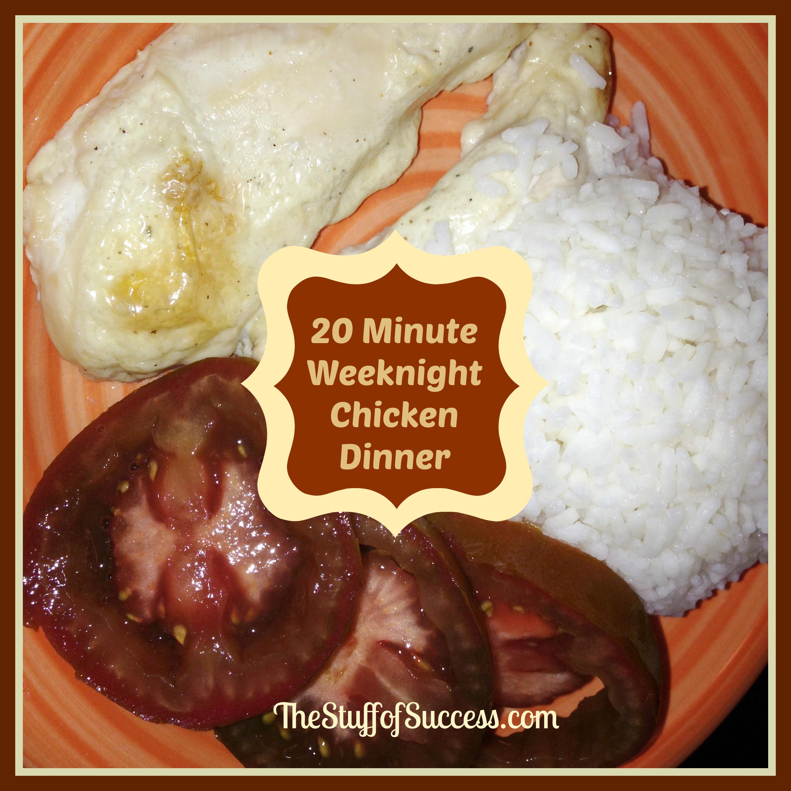 20 minute weeknight chicken dinner