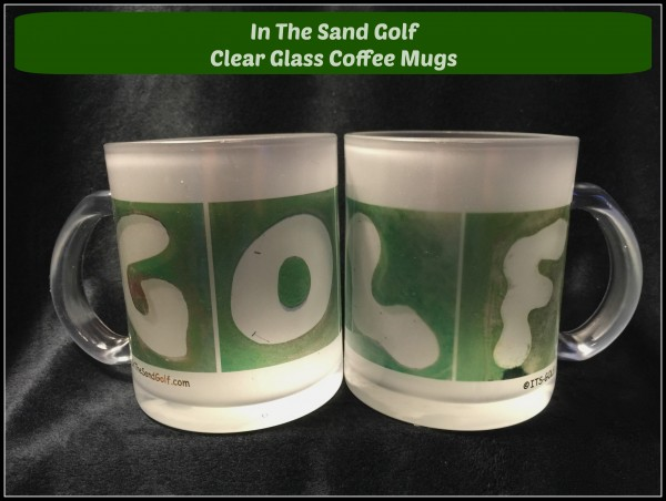 in the sand golf clear glass coffee mugs