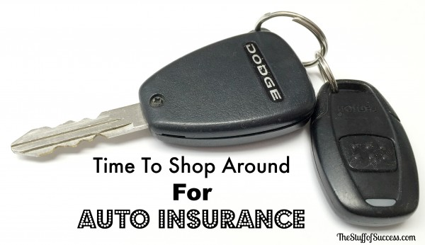 time to shop around for auto insurance