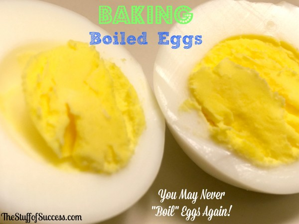"Baking Boiled Eggs - You May Never ""Boil"" Eggs Again"