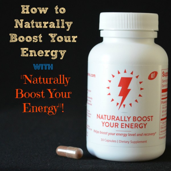 Naturally Boost Your Energy