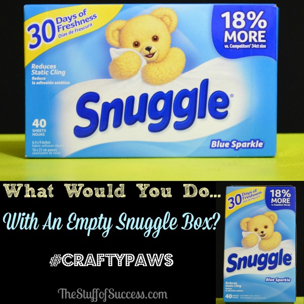 What Would You Do With An Empty Snuggle Box