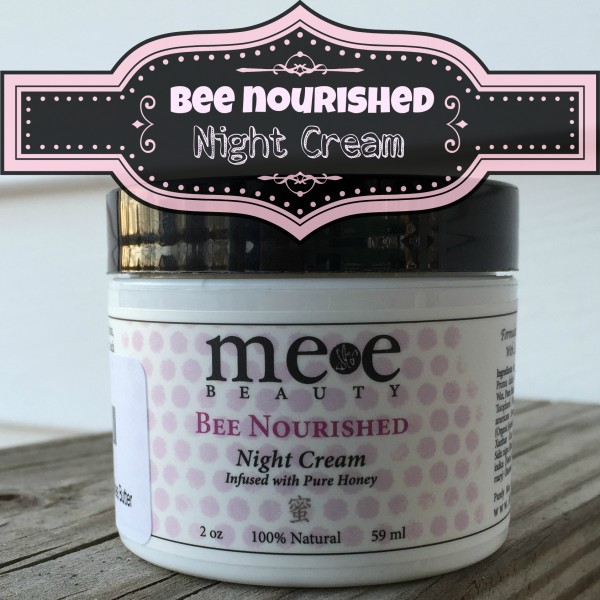 Bee Nourished Night Cream Giveaway Exp 4/5