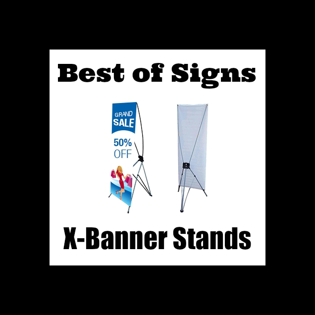 Best of Signs X Banner Stands