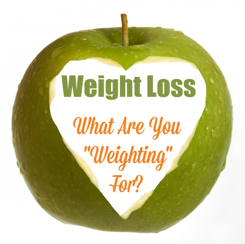 Weight loss what are you weighting for