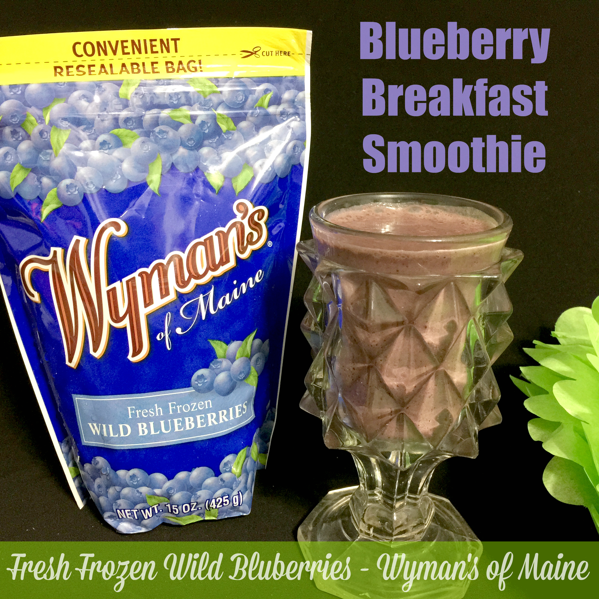 Blueberry Breakfast Smoothie With Wyman's Of Maine #Wymans ⋆ The ...