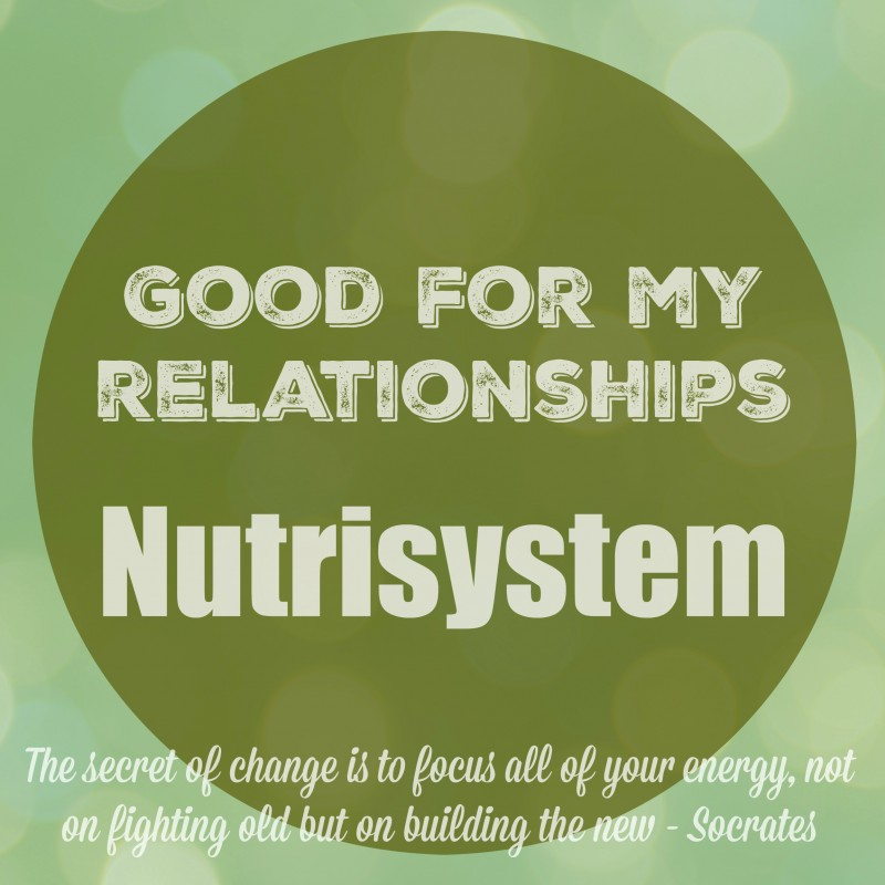 Nutrisystem and Good for My Relationships
