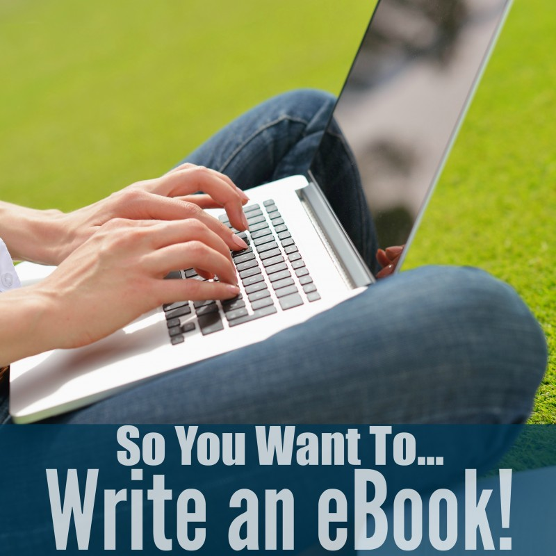 So You Want To... Write an eBook! PiggyBack Publishing Profits by Amy Harrop