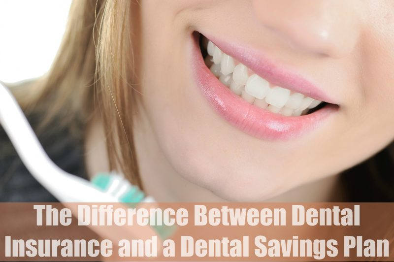 The Difference Between Dental Insurance and a Dental Savings Plan