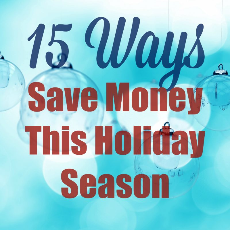 15-ways-to-save-money-this-holiday-season