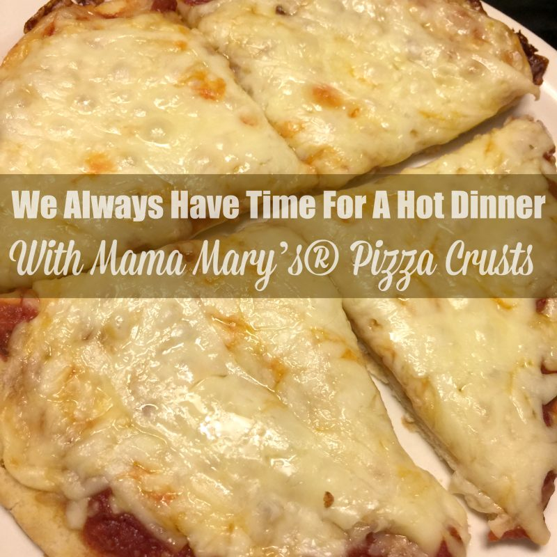 we-always-have-time-for-a-hot-dinner-with-mama-marys-pizza-crusts