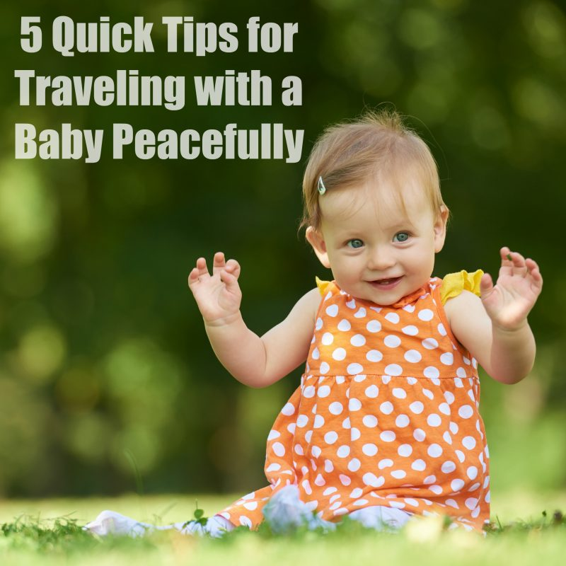 5-quick-tips-for-traveling-with-a-baby-peacefully