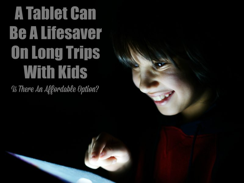 a-tablet-can-be-a-lifesaver-on-long-trips-with-kids