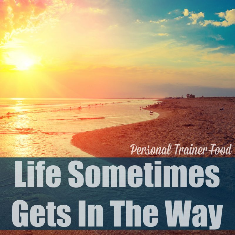 life-sometimes-gets-in-the-way