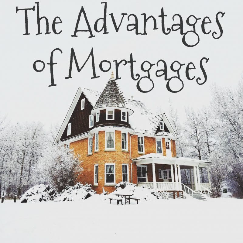 the-advantages-of-mortgages