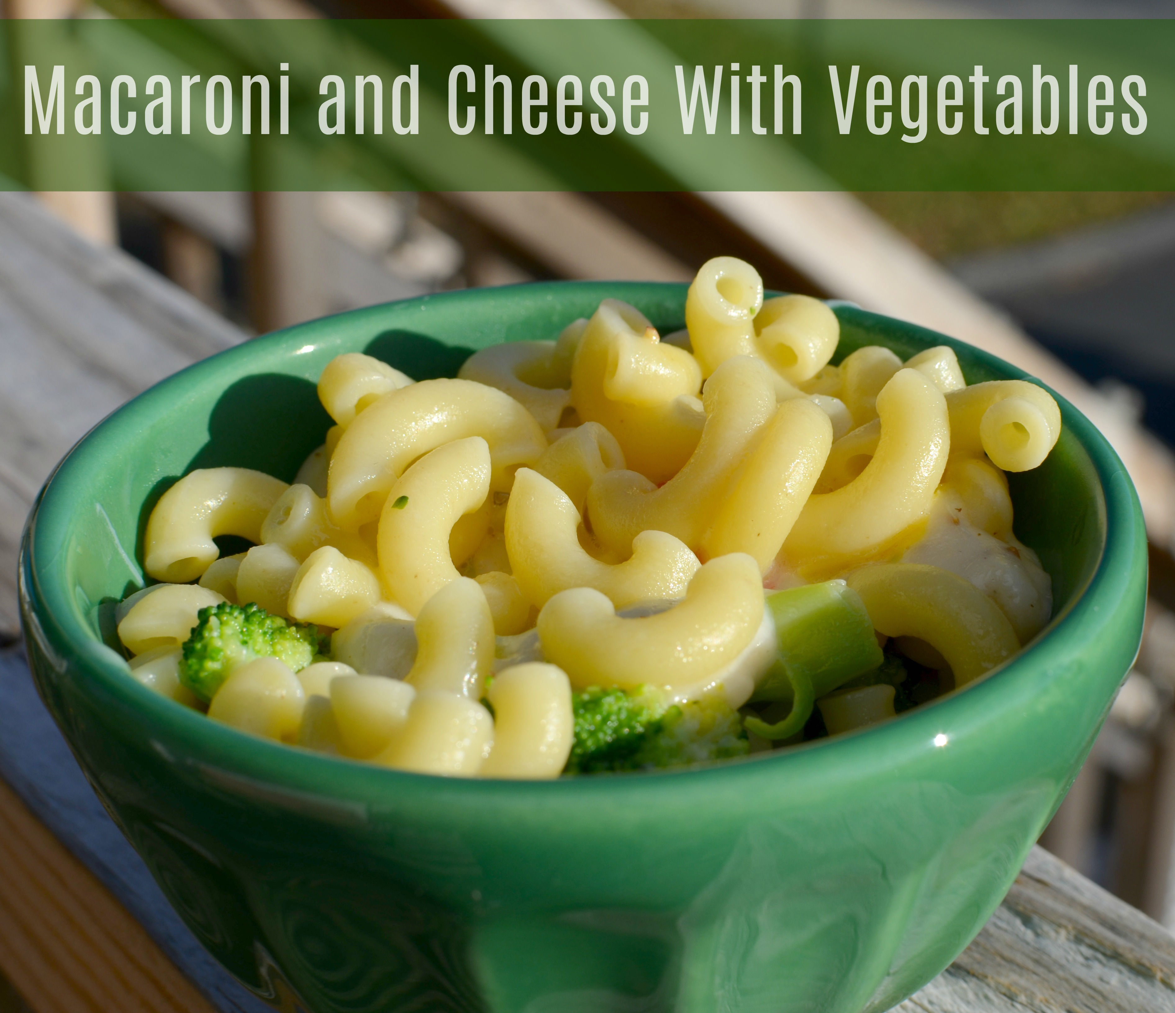 Macaroni And Cheese With Veggies And More