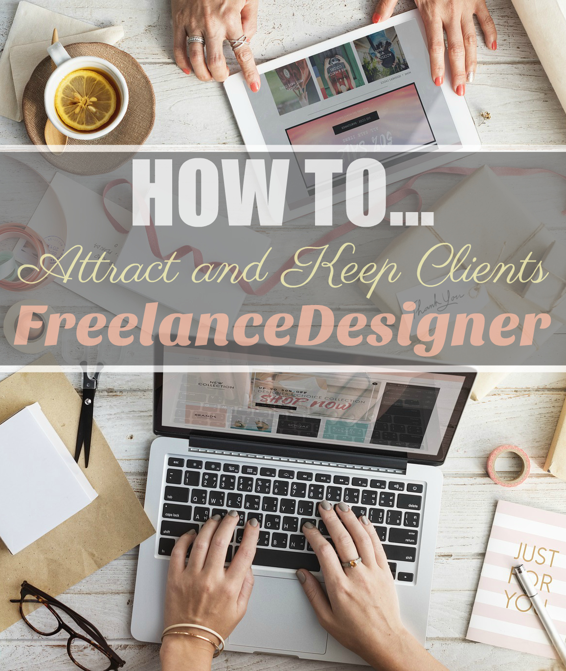 Phenomenal How To Attract Keep Clients As A Freelance Designer The Interior Design Ideas Clesiryabchikinfo