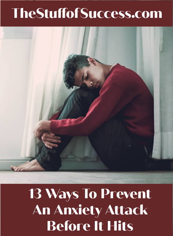 13 Ways To Prevent An Anxiety Attack Before It Hits
