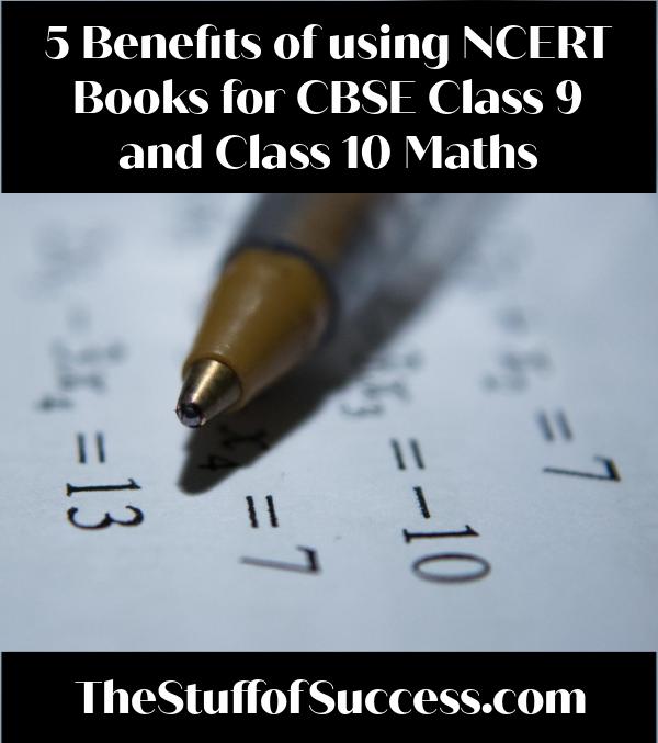 5 Benefits of using NCERT Books for CBSE Class 9 and Class 10 Maths