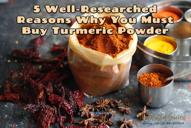5 Well-Researched Reasons Why You Must Buy Turmeric Powder