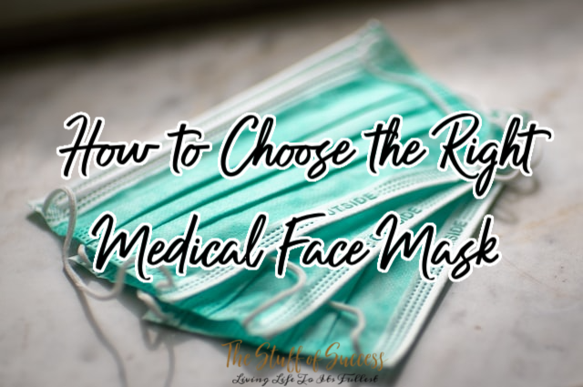 How to Choose the Right Medical Face Mask