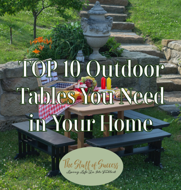 TOP 10 Outdoor Tables You Need in Your Home
