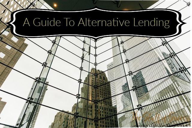 A Guide To Alternative Lending