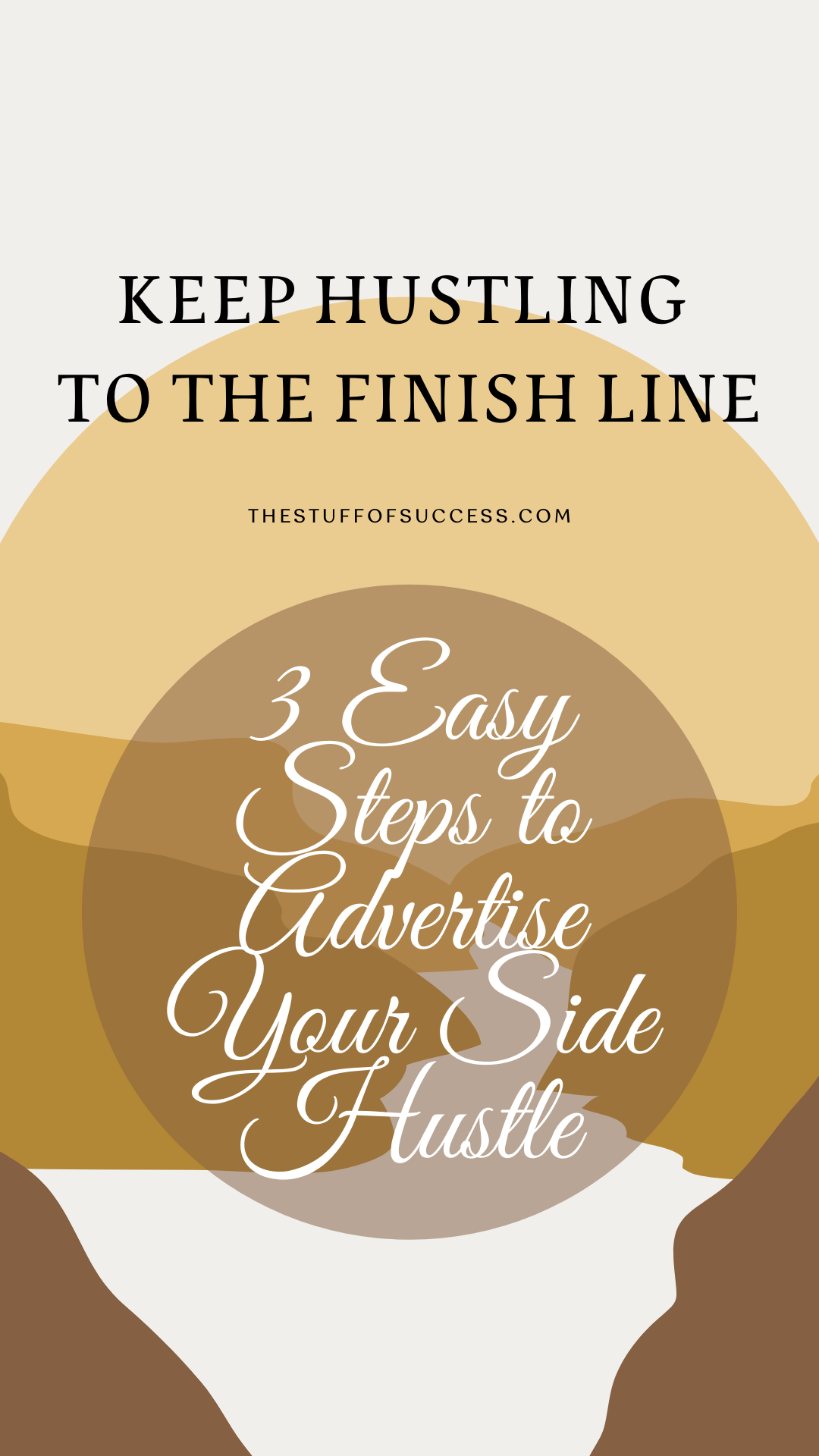 3 Easy Steps to Advertise Your Side Hustle