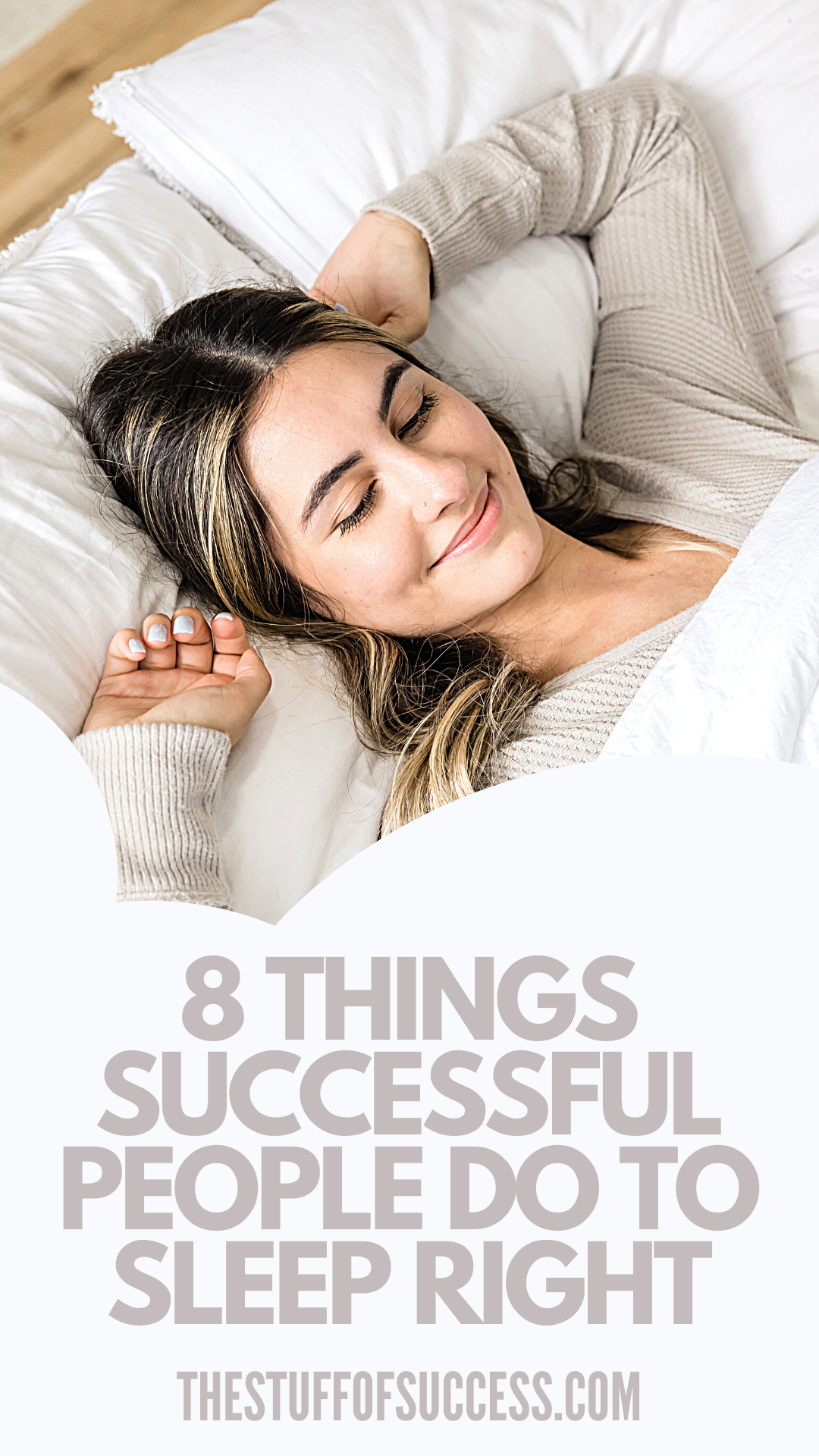 8 Things Successful People Do To Sleep Right