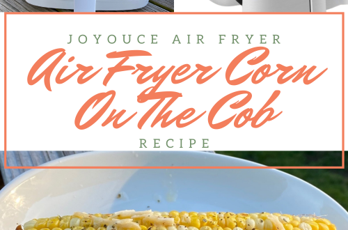 Air Fryer Corn On The Cob With The JoyOuce Air Fryer