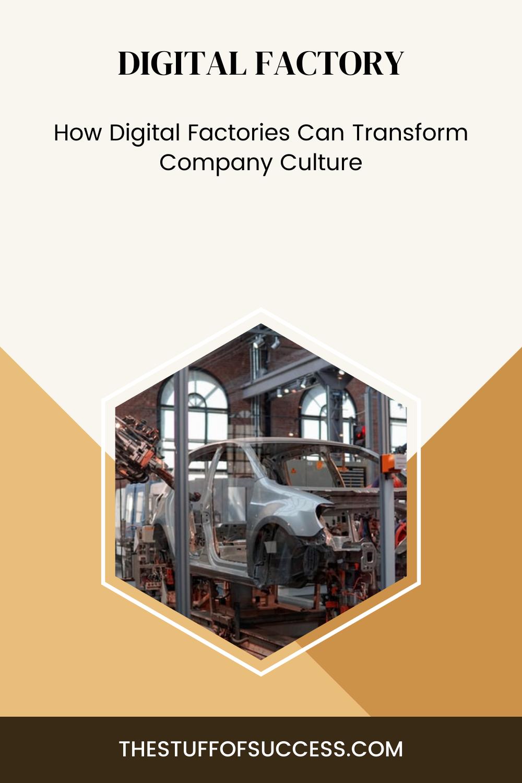 How Digital Factories Can Transform Company Culture