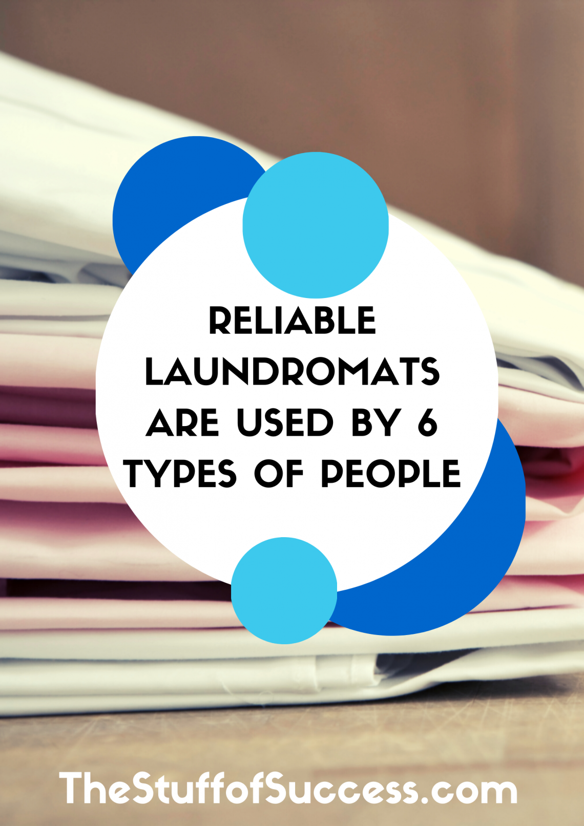 Reliable Laundromats Are Used By 6 Types of People