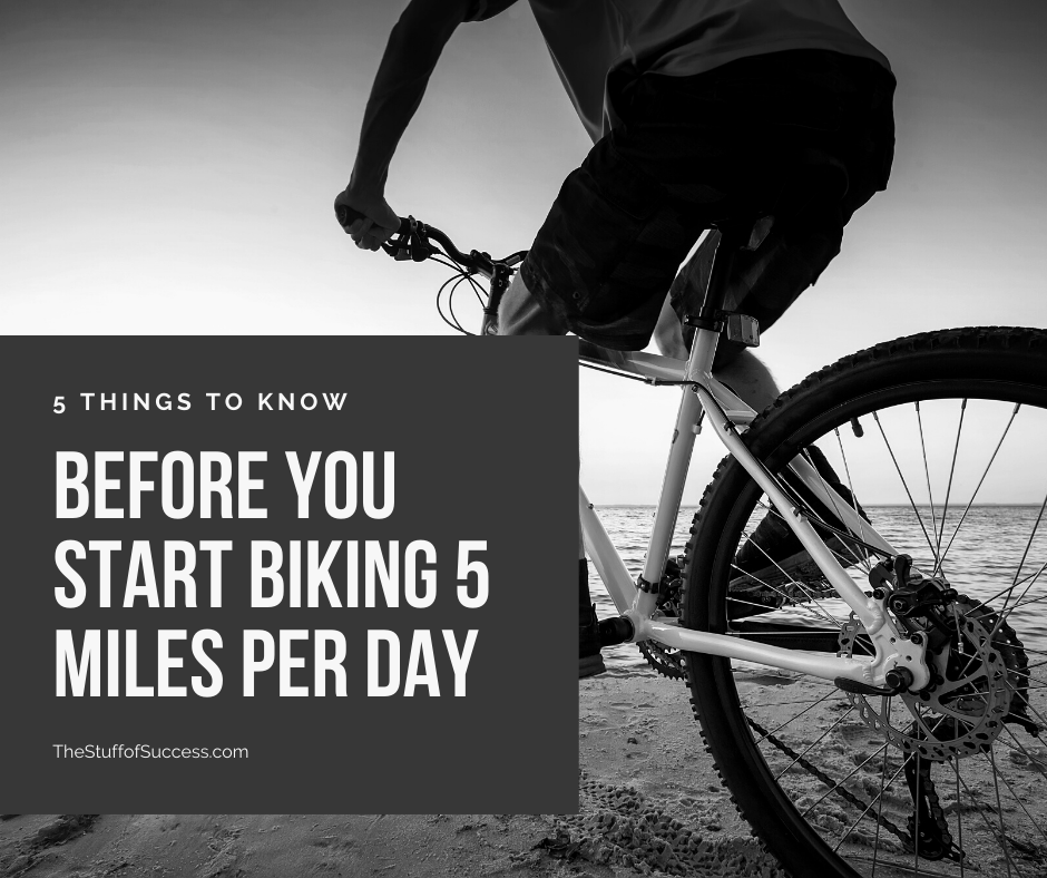 5 Things to Know Before You Start Biking 5 Miles Per Day